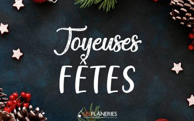Joyeuses Fêtes aux Flâneries