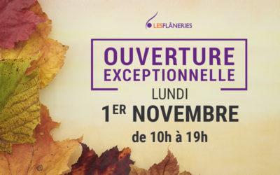 Ouverture exceptionnelle le lundi 1er Novembre